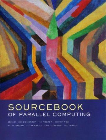 The Sourcebook of Parallel Computing Jack Dongarra
