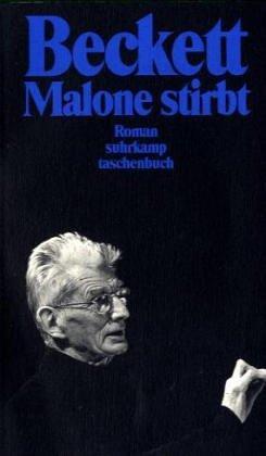 Malone stirbt  by  Samuel Beckett