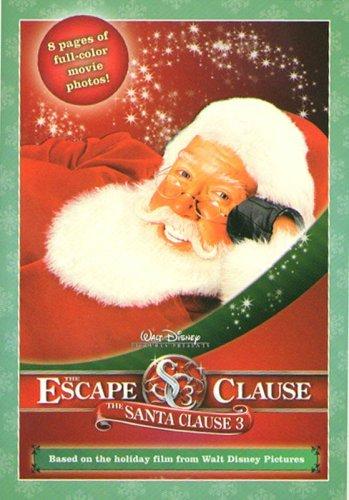 The Santa Clause 3: Escape Clause: The Junior Novelization  by  James Ponti