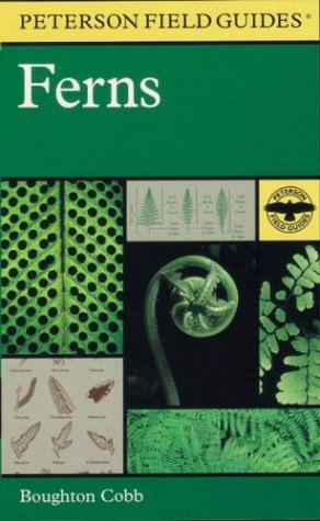 A Field Guide to Ferns and their related families: Northeastern and Central North America with a section on species also found in the British Isles and Western Europe Boughton Cobb