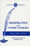 Deephaven and Other Stories Sarah Orne Jewett