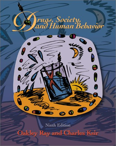 Drugs, Society And Human Behavior With Power Web: Drugs And Health Quest 4.0 Cd Oakley Ray