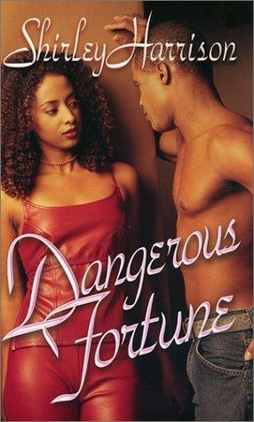 Dangerous Fortune  by  Shirley Harrison