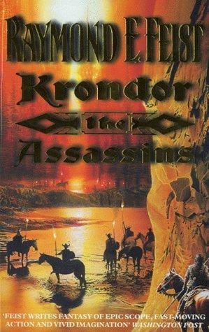 Krondor: The Assassins (The Riftwar Legacy, #2)  by  Raymond E. Feist