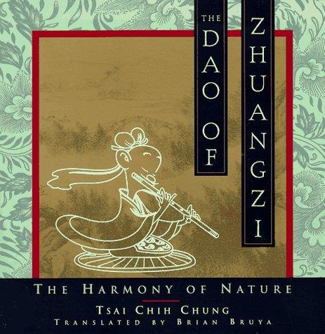 The Dao of Zhuangzi: The Harmony of Nature Tsai Chih Chung