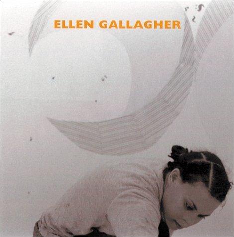 Ellen Gallagher  by  Jessica Morgan