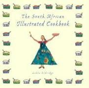 The South African Illustrated Cookbook  by  Lehla Eldridge