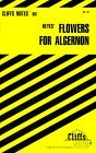 Cliffsnotes on Keyes Flowers for Algernon Janet  Clark