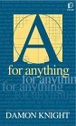 A for Anything Damon Knight