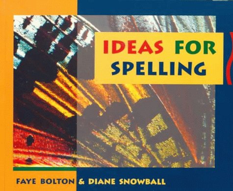 Ideas for Spelling  by  Faye Bolton