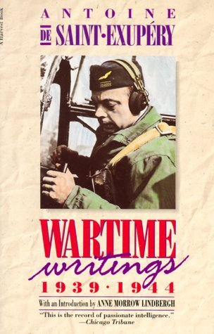 Wartime Writings 1939-1944 Antoine de Saint-Exupéry