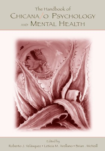 The Handbook of Chicana/O Psychology and Mental Health Roberto J. Velasquez