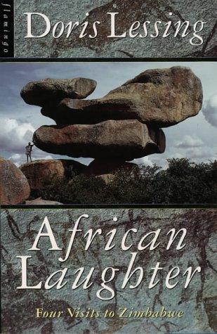 African Laughter: Four Visits to Zimbabwe Doris Lessing