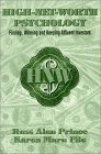 High-Net-Worth Psychology: Finding, Winning and Keeping Affluent Investors  by  Russ Alan Prince