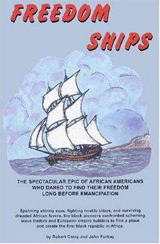 Freedom Ships Robert Carey