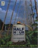 The Half Hour Allotment Lia Leendertz