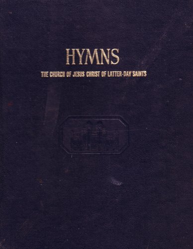 Hymns: The Church of Jesus Christ of Latter-day Saints  by  Tracy Y. Cannon
