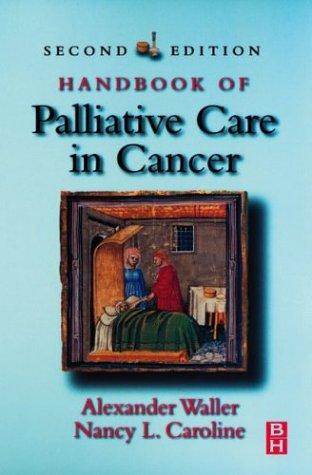 Handbook of Palliative Care in Cancer Alexander Waller
