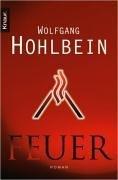 Feuer (Apokalypse, #2) Wolfgang Hohlbein
