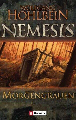 Nemesis. Morgengrauen (Nemesis, #6)  by  Wolfgang Hohlbein