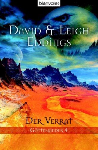 Der Verrat (Götterkinder, #4) David Eddings