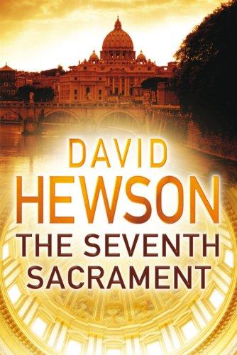 The Seventh Sacrament (Nic Costa, #5) David Hewson