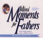 Mini Moments For Fathers Robert Strand