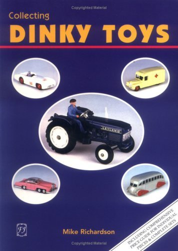 Collecting Dinky Toys Mike Richardson