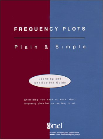Frequency Plots: Plain and Simple  by  Dale Mann