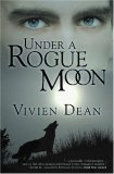 Under A Rogue Moon  by  Vivien Dean