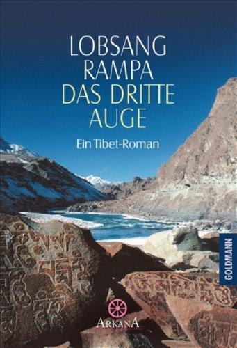 Das Dritte Auge. Ein Tibet  Roman.  by  Tuesday Lobsang Rampa