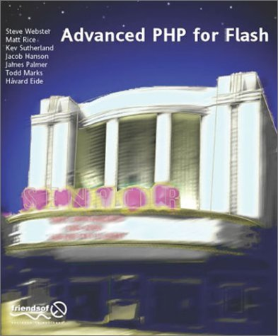 Advanced PHP for Flash  by  Steve Webster