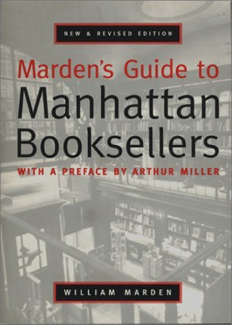Mardens Guide To Manhattan Booksellers  by  William C. Marden