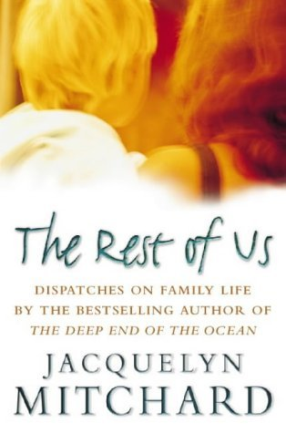 Rest Of Us  by  Jacquelyn Mitchard