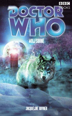 Doctor Who: Wolfsbane Jacqueline Rayner