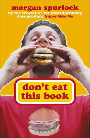 Dont Eat This Book Morgan Spurlock
