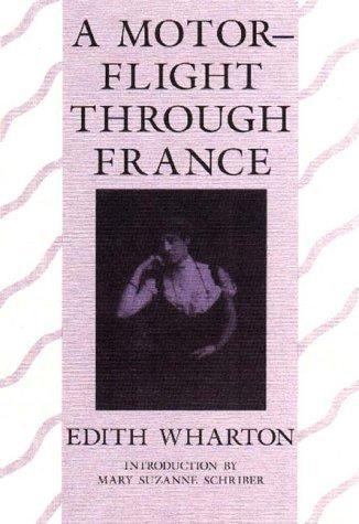 A Motor-Flight Through France Edith Wharton