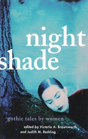 Night Shade: Gothic Tales Women by Judith M. Redding