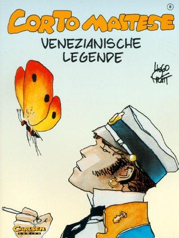 Corto Maltese, Carlsen Comics, Bd.8, Venezianische Legende  by  Hugo Pratt
