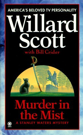 Murder in the Mist  by  Willard Scott