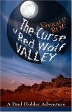 The Curse of Red Wolf Valley: A Paul Holder Adventure Gerald Roe
