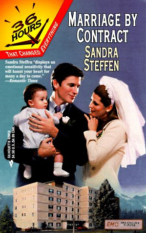 Marriage By Contract (36 Hours) (Harlequin 36 Hours) Sandra Steffen