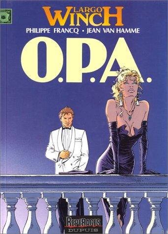 O.P.A. (Largo Winch, #3)  by  Philippe Francq