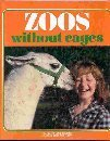 Zoos Without Cages  by  Judith E. Rinard