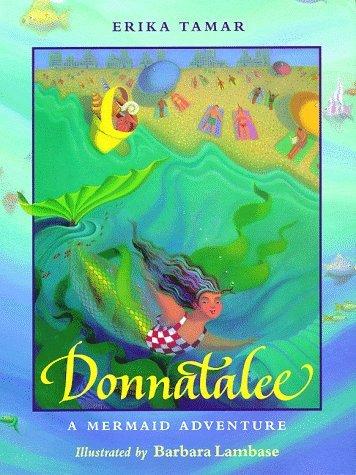 Donnatalee: A Mermaid Adventure  by  Erika Tamar
