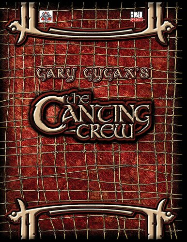 The Canting Crew (Gygaxian Fantasy Worlds, #1)  by  Gary Gygax