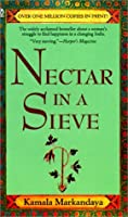 book review nectar in a sieve Buy nectar in a sieve new ed by kamala markandaya (isbn: 9788172241674) from amazon's book store everyday low prices and free delivery on eligible orders.