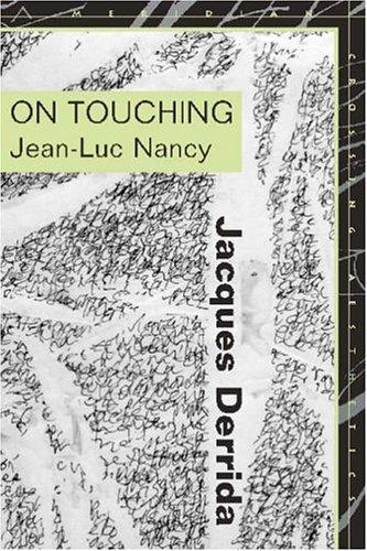On Touching—Jean-Luc Nancy Jacques Derrida