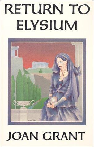 Return To Elysium Joan Marshall Grant