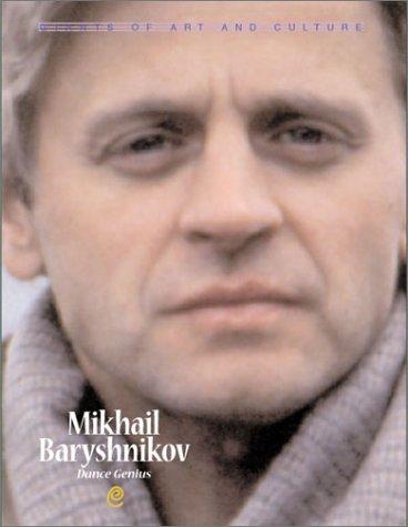 Mikhail Baryshnikov Bruce S. Glassman
